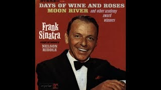 """Frank Sinatra """" Days of Wine and Roses"""""""