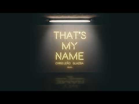 Akcent - That's My Name (Chris Leão & Glazba) REMIX
