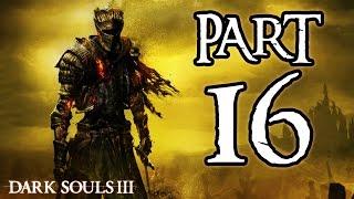 ► Dark Souls 3 | #16 | Koule! | CZ Lets Play / Gameplay [1080p] [PC]
