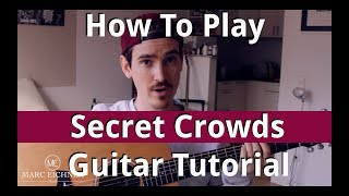 How To Play: SECRET CROWDS by Angels & Airwaves