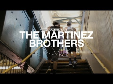 Between The Beats: The Martinez Brothers