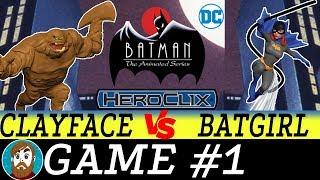 Heroclix Gameplay   Batman the Animated Series Game 1   Clayface vs Batgirl!