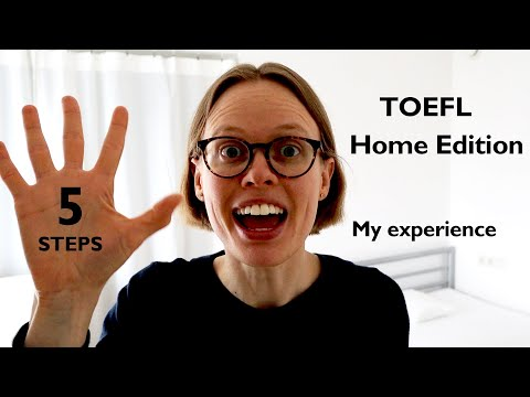 TOEFL HOME Edition – My experience