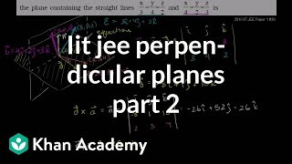 IIT JEE Perpendicular Plane (part 2)