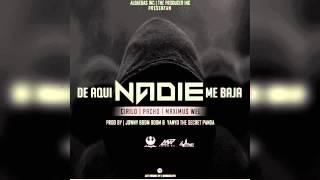 De Aqui Nadie Me Baja (Audio) - Maximus Wel feat. Maximus Wel (Video)