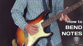 How to Bend Notes on the Guitar - Note Bending Lesson