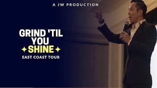 Grind 'Til You Shine