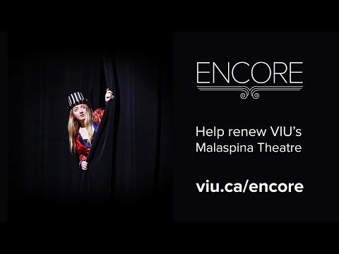 Encore - help renew VIU's Malaspina Theatre