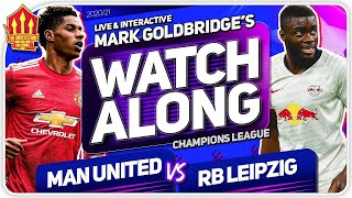 MANCHESTER UNITED vs RB LEIPZIG with Mark Goldbridge LIVE