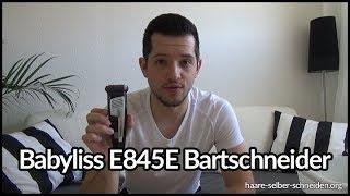 Babyliss E845E Bartschneider - Test und Erfahrungen