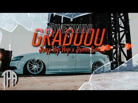 Pivetinho Graduou - Jheff Hip Hop & Jhonn San (Official Music) Car Video