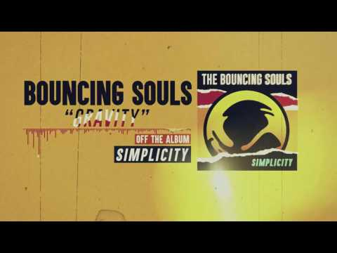 The Bouncing Souls - Gravity