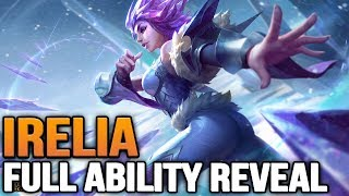 New IRELIA Full Abilities Reavealed | Did we guess right?