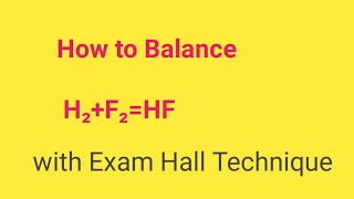 H2+F2=HF Balanced Equation||Hydrogen Plus Fluorine=Hydrogen Fluoride Balanced Equation