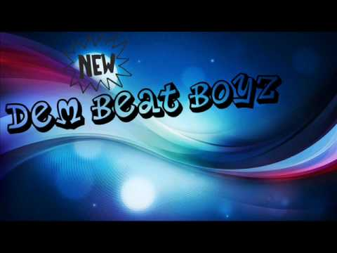 Dem Beat Boyz Don't Stop Prod. by Cain