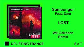 Sunlounger Feat. Zara - Lost (Will Atkinson Remix) [Who