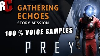 "Prey ""Gathering Echoes"" Walkthrough (Finding 100% of Danielle Sho's Voice Echoes)"