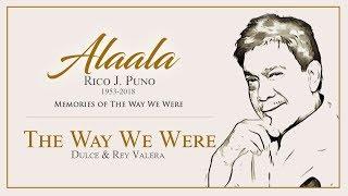 Dulce & Rey Valera – The Way We Were (Audio) ♪ | Alaala, Memories of the Way We Were