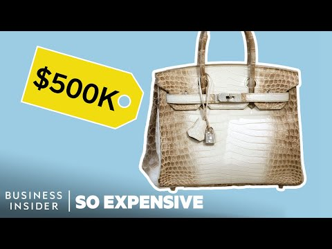 Why Birkin Bags Are So Expensive   So Expensive