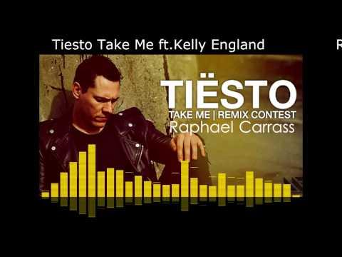 TIESTO TAKE ME ft KYLER ENGLAND Rmx RAPHAEL CARRASS