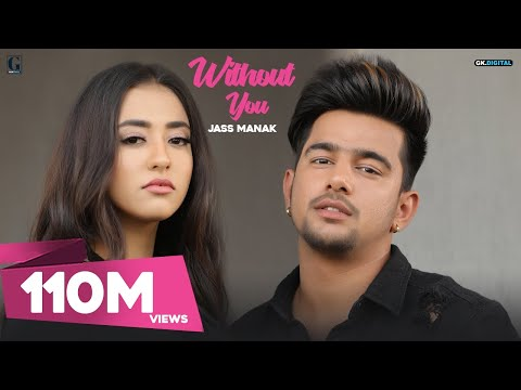Without You Jass Manak Official Video Satti Dhillon Latest Punjabi Songs 2018 Geet Mp3