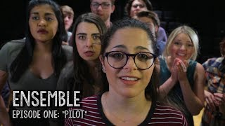 "Ensemble Episode One: ""Pilot"""