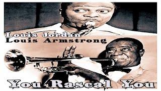 Louis Armstrong & Louis Jordan - You Rascal You