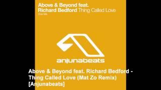 Above & Beyond feat. Richard Bedford - Thing Called Love (Burning Bridges Mix) [Anjunabeats]