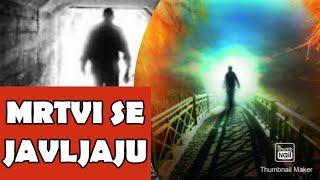 Život Posle Smrti - Javljanja Mrtvih Osoba Živima...