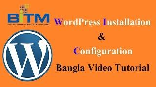 Wordpress Tutorial in Bangla (Step By Step) - বাংলা ওয়ার্ডপ্রেস ভিডিও টিউটোরিয়াল
