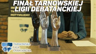 Tarnowska Liga Debatancka - finał