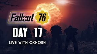 Day 17 of Fallout 76 Part 1 - Infiltrating Nuclear Site Bravo