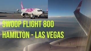 Swoop Airlines Flight Review - Hamilton, Ontario to Las Vegas (Boeing 737-800)