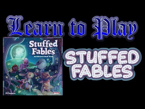 Learn to Play: Stuffed Fables