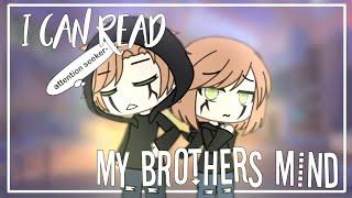 I Can Read My Brother's Mind || GLMM || Gacha Life Mini Movie