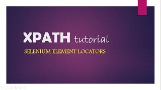 Selenium locator - xpath tutorial