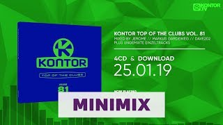 Kontor Top Of The Clubs Vol. 81 (Official Minimix HD)