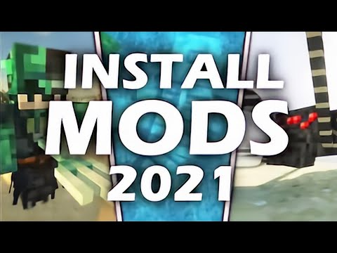 How to Install Minecraft Mods 2021