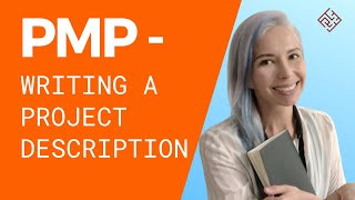 PMP - HOW TO WRITE PROJECT DESCRIPTION // EXAMPLE