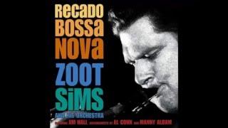 Zoot Sims And His Orchestra • Recado Bossa Nova