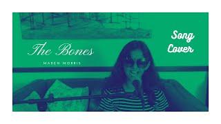 The Bones by Maren Morris (Cover)   Singing   SUVANA