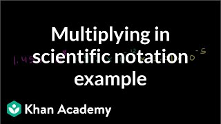 Multiplying in Scientific Notation