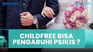 Apakah Gaya Hidup Childfree Bisa Mempengaruhi Psikis Pasangan Suami Istri, Begini Penjelasannya