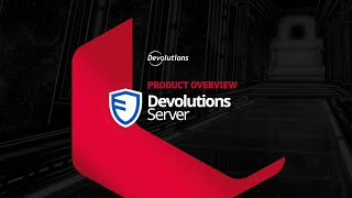 Devolutions Server - A Privileged Access Management Solution for SMBs (2021)