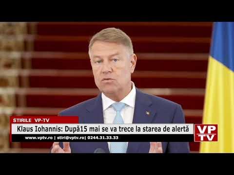Klaus Iohannis: După 15 mai se va trece la starea de alertă