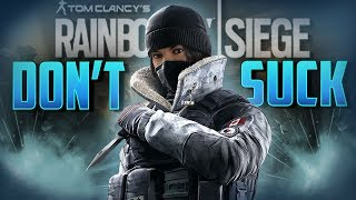 HOW TO NOT SUCK WITH Frost in Rainbow Six Siege!
