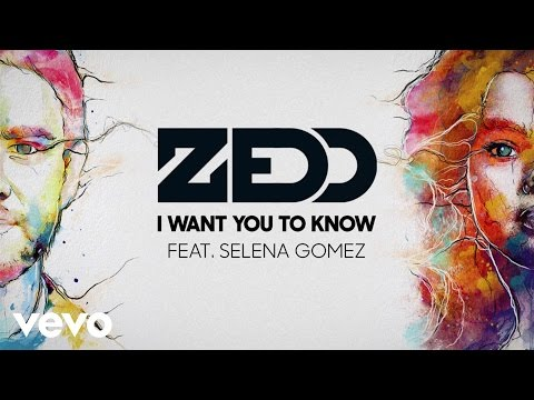 0 I Want You to Know Zedd feat Selena Gomez
