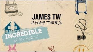 Incredible   James TW  Guitar Tutorial