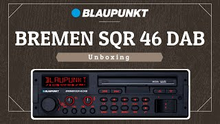 Blaupunkt Bremen SQR 46 DAB | unboxing | Teil 1