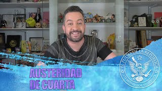 AUSTERIDAD DE CUARTA - EL PULSO DE LA REPÚBLICA